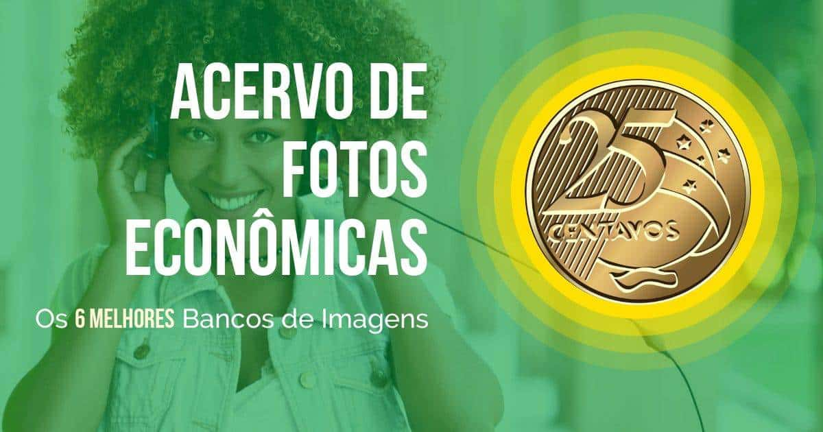Acervo de Fotos Econômicas: Os 6 Bancos de Imagens Mais Econômicos Analisados 1