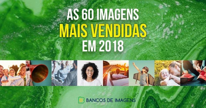 As 60 Imagens mais vendidas em 2018 das agências de stock! 1