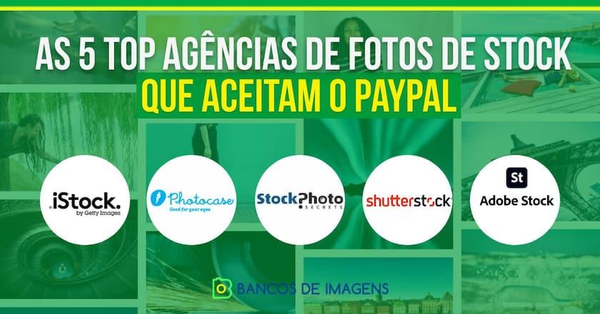 Quais os 5 Top Bancos de Imagens que Aceitam Paypal? 1