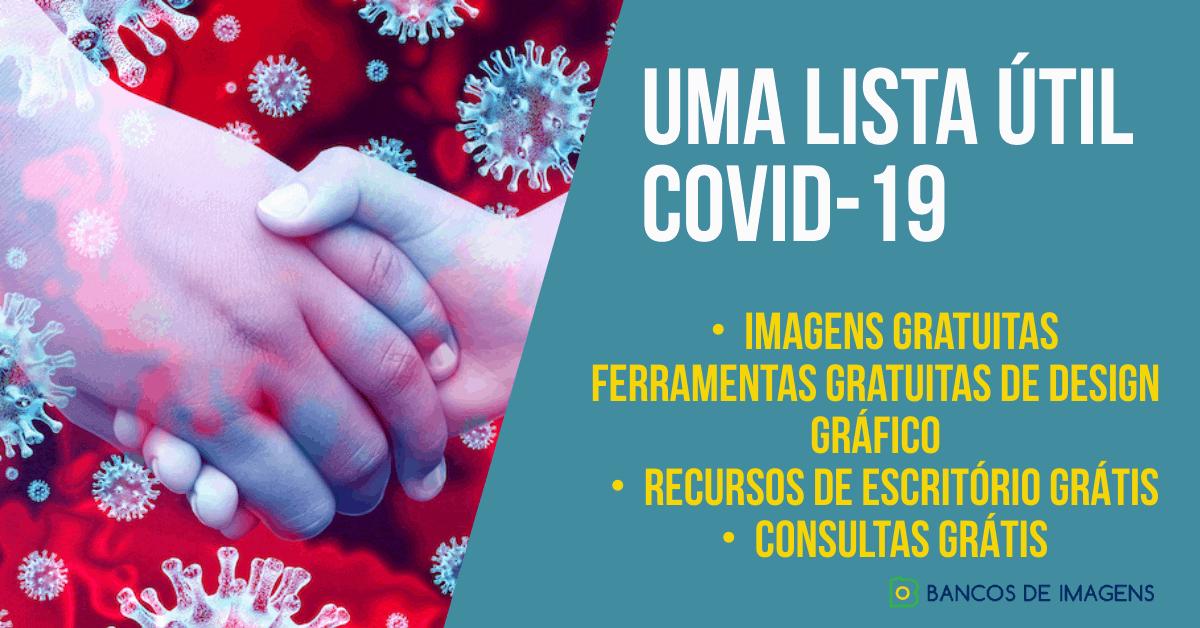 Em casa, mas nunca preso! uma lista útil de imagens & recursos grátis sobre o Coronavírus 1