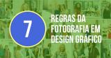7 Regras para Usar Fotos de Bancos de Imagens em Designs!