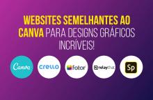 19 sites como o Canva, para projetos gráficos rápidos e simples
