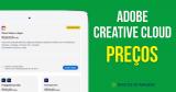 Preços da Adobe Creative Cloud: Encontre seu Plano Perfeito!
