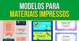 Modelos para Materiais Impressos – A Grande Jogada de Marketing!